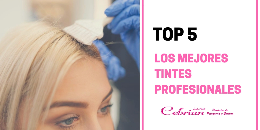 los cinco mejores tintes profesionales | Cebrián Tienda de peluquería online